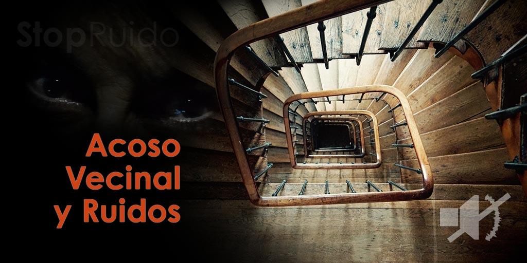 Acoso Vecinal y Ruidos: BLOCKING