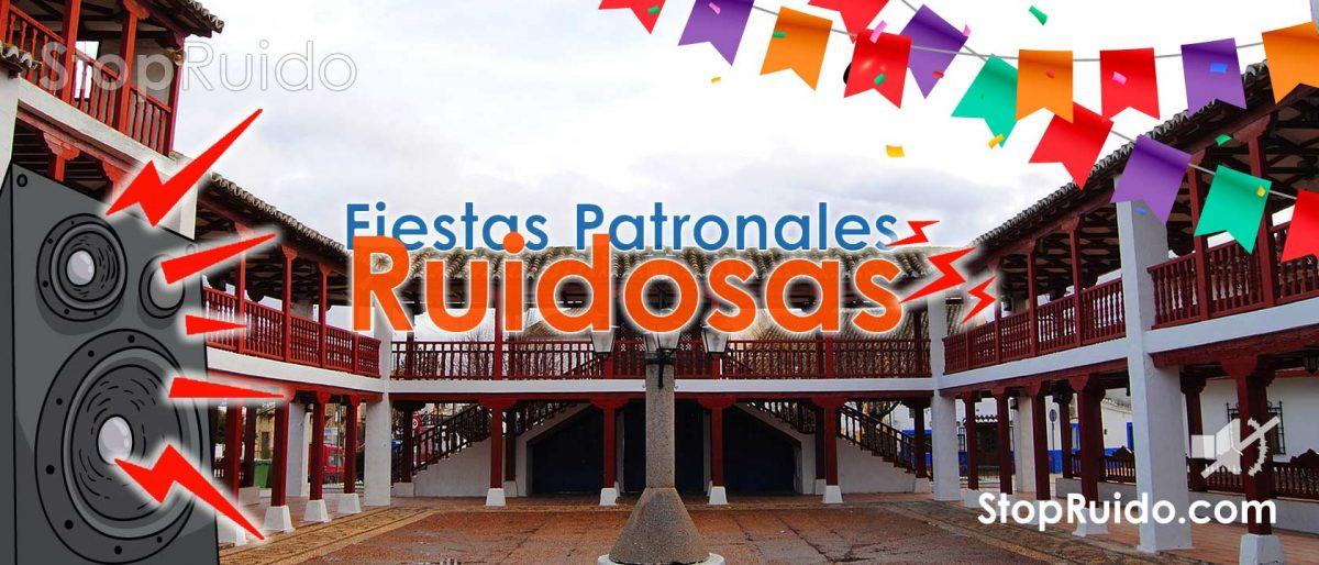 Fiestas Patronales del Pueblo y Medidas CAUTELARES Contra el Ruido